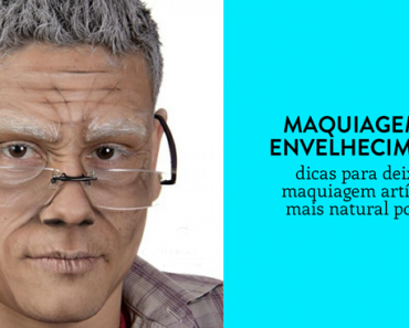 maquiagem de envelhecimento