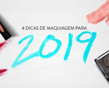 dicas de maquiagem para 2019
