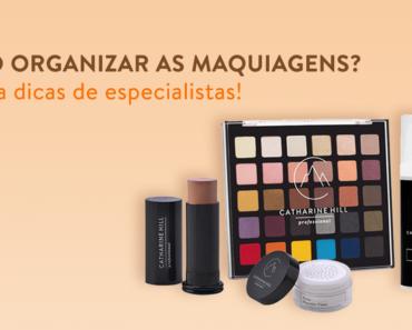 Como organizar as maquiagens? Confira dicas de especialistas!