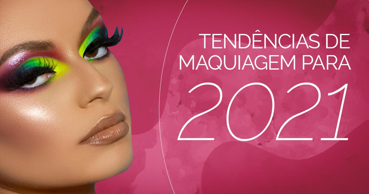 Tendências de maquiagem para 2021